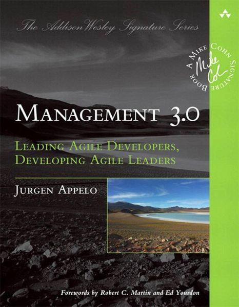 Pasos para entender la agilidad organizacional: Gestión - Libro Management 3.0 de Jurgen Appelo