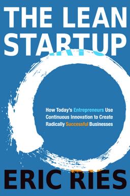 Pasos para entender la agilidad organizacional: Innovación - Libro The Lean Startup de Eric Ries