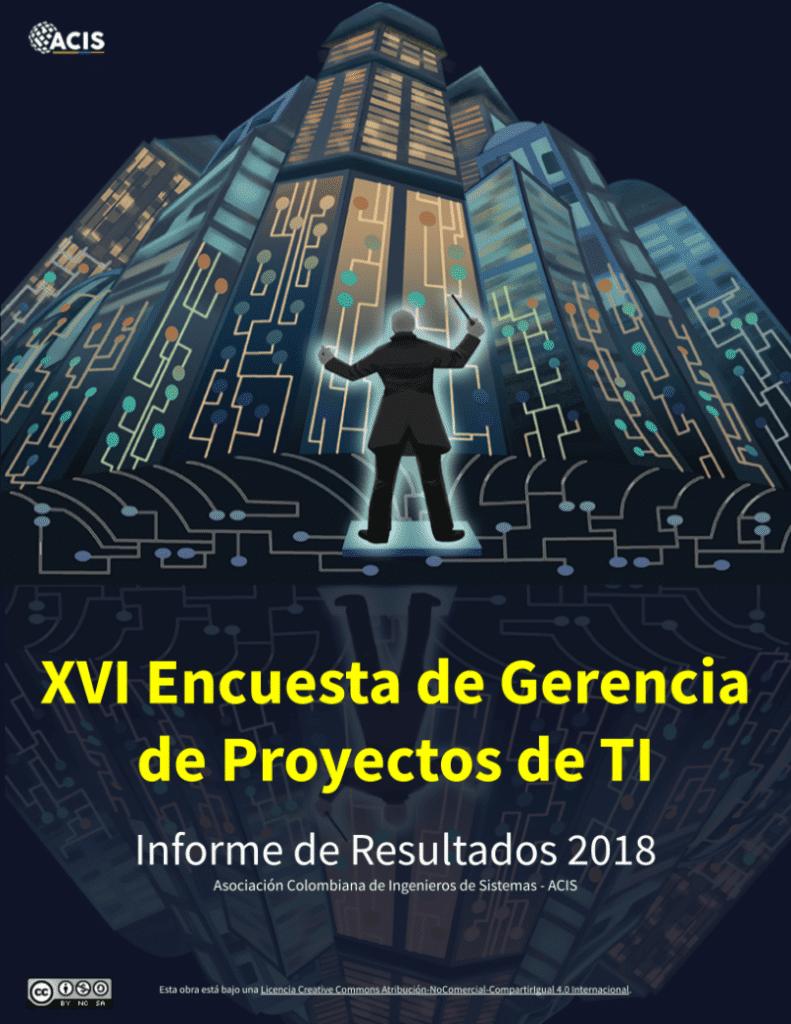 Informe de Resultados 2018 - Encuesta de Gerencia de Proyectos de TI
